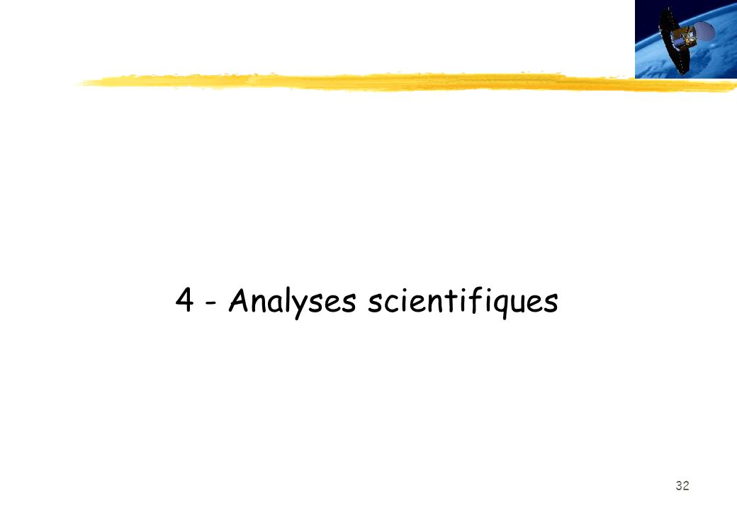 4 - Analyses scientifiques