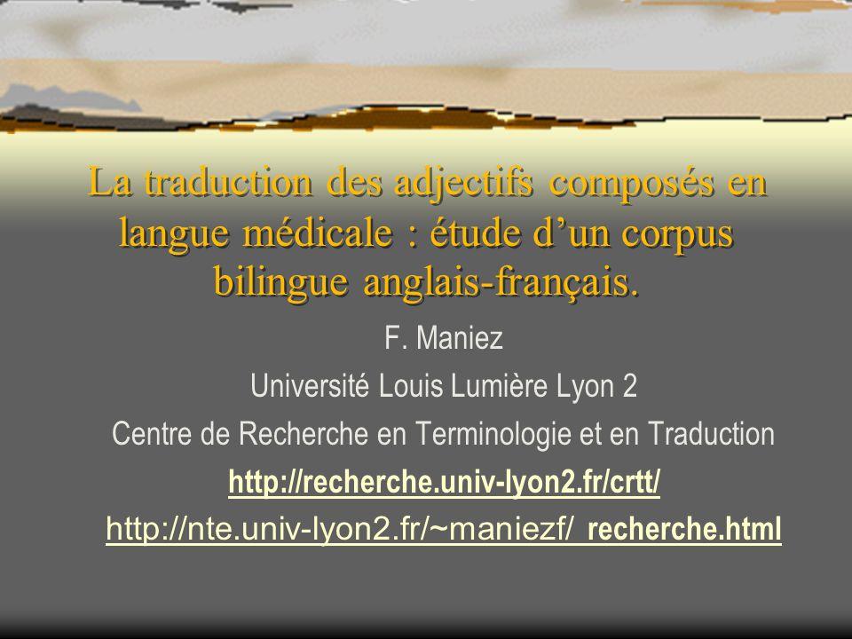 La traduction des adjectifs composés en langue médicale : étude d'un corpus bilingue anglais-français.