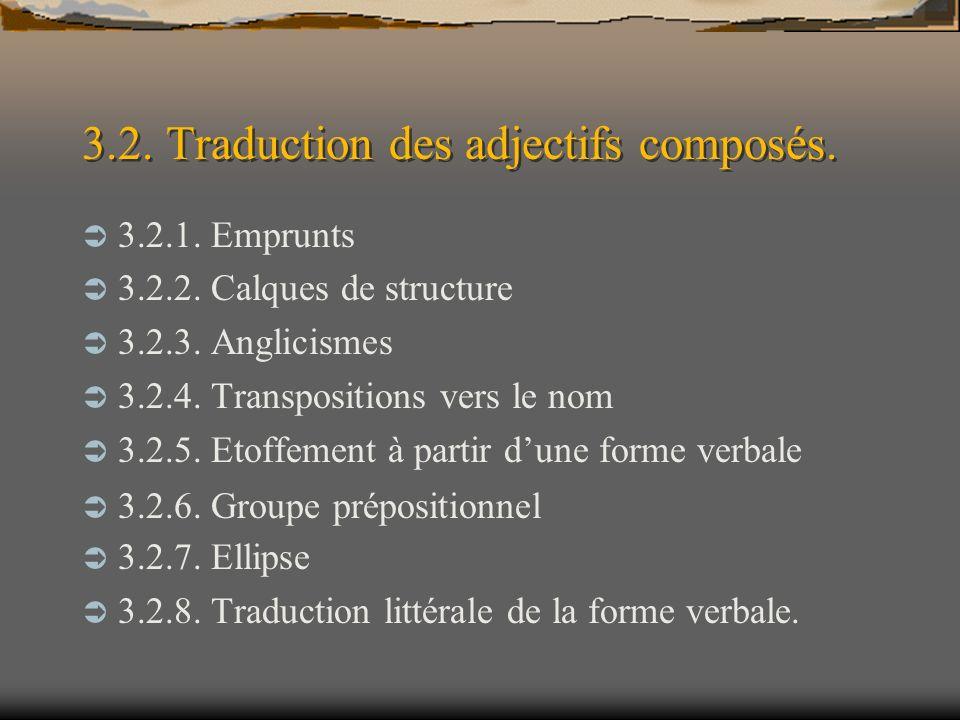 3.2. Traduction des adjectifs composés.