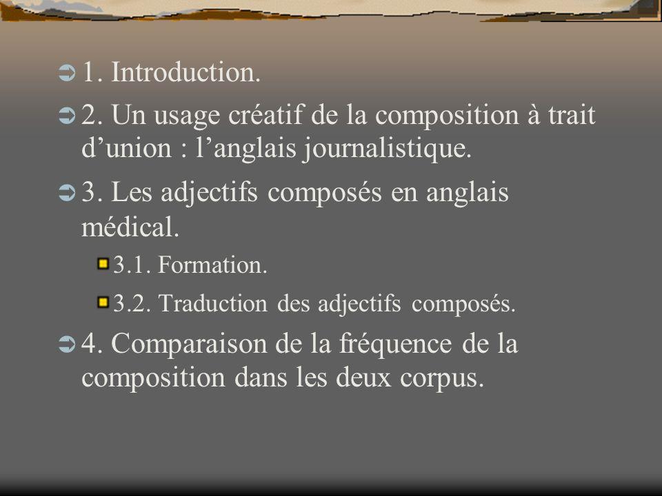 3. Les adjectifs composés en anglais médical.