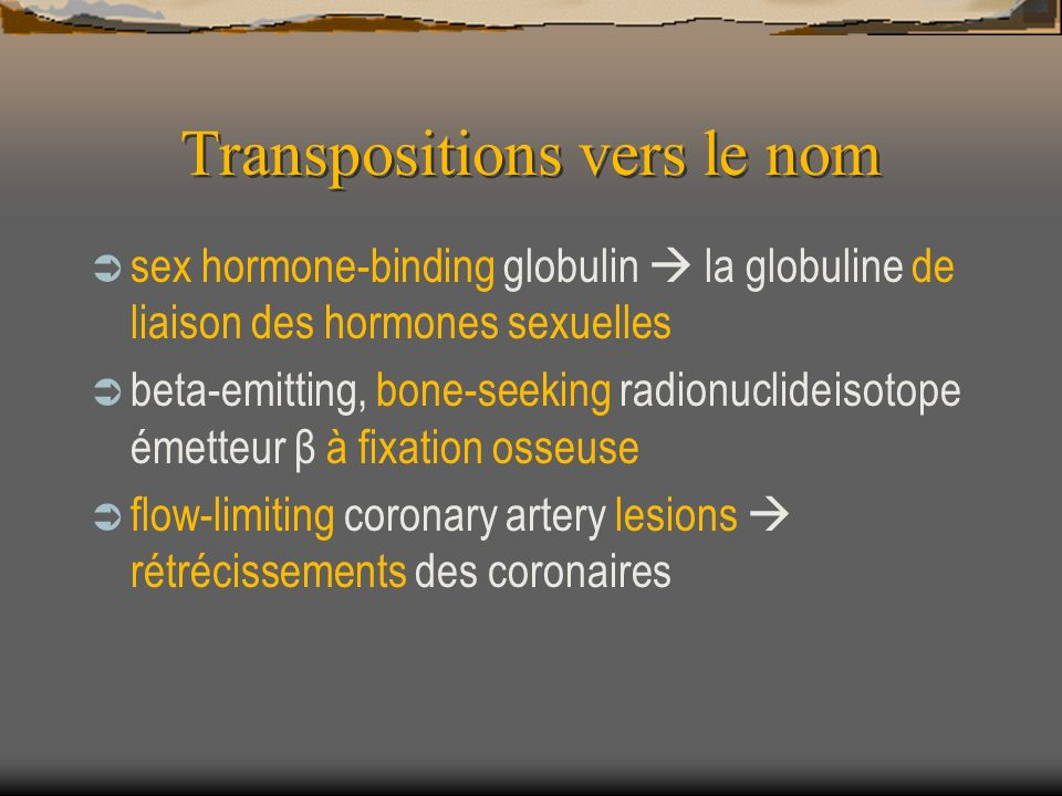 Transpositions vers le nom