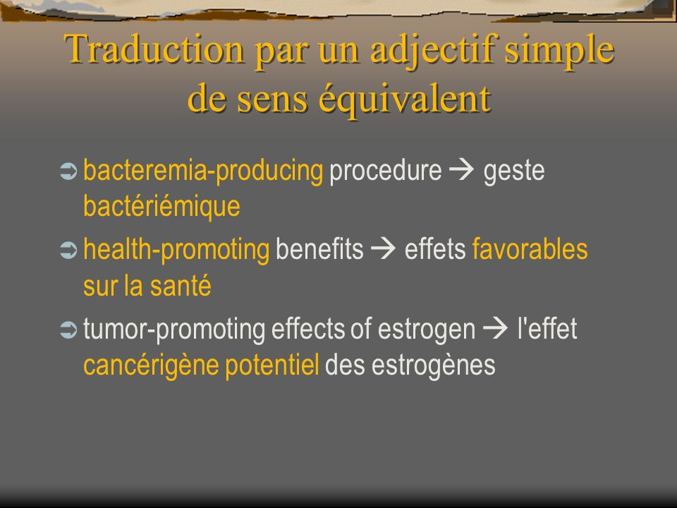 Traduction par un adjectif simple de sens équivalent