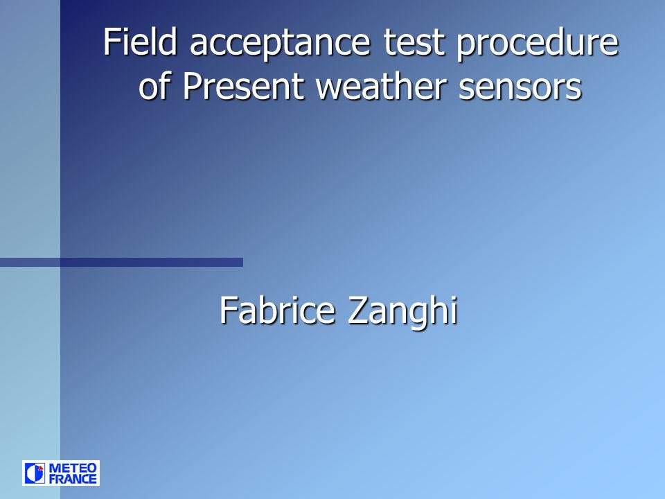 Field acceptance test procedure of Present weather sensors