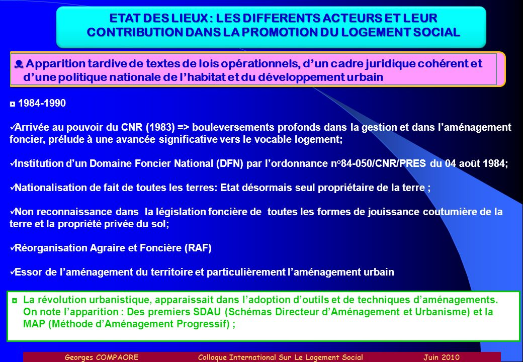 ETAT DES LIEUX : LES DIFFERENTS ACTEURS ET LEUR CONTRIBUTION DANS LA PROMOTION DU LOGEMENT SOCIAL
