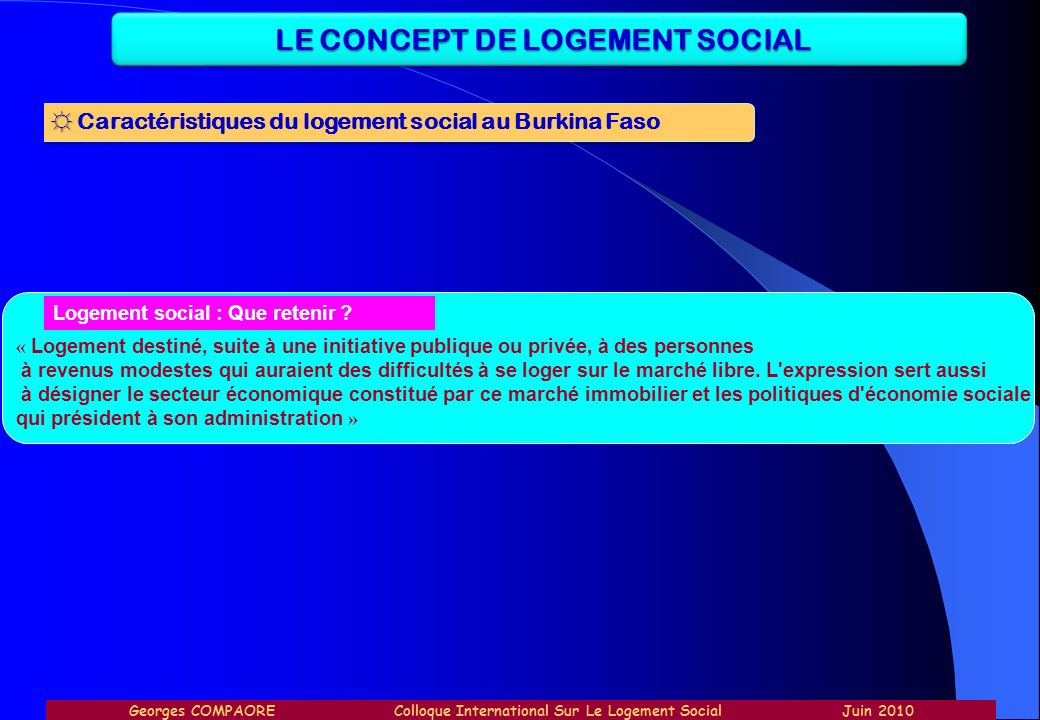 LE CONCEPT DE LOGEMENT SOCIAL