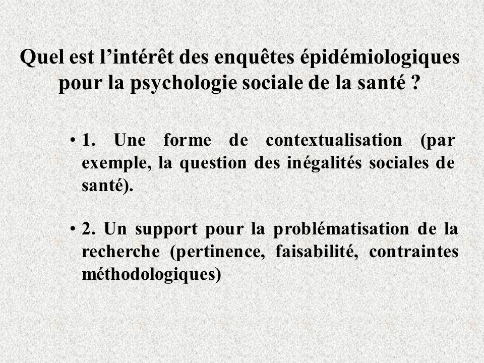 Quel est l'intérêt des enquêtes épidémiologiques pour la psychologie sociale de la santé