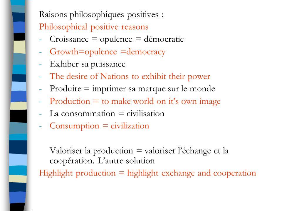 Raisons philosophiques positives :