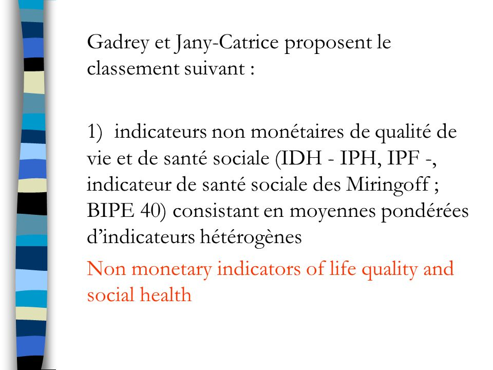 Gadrey et Jany-Catrice proposent le classement suivant :