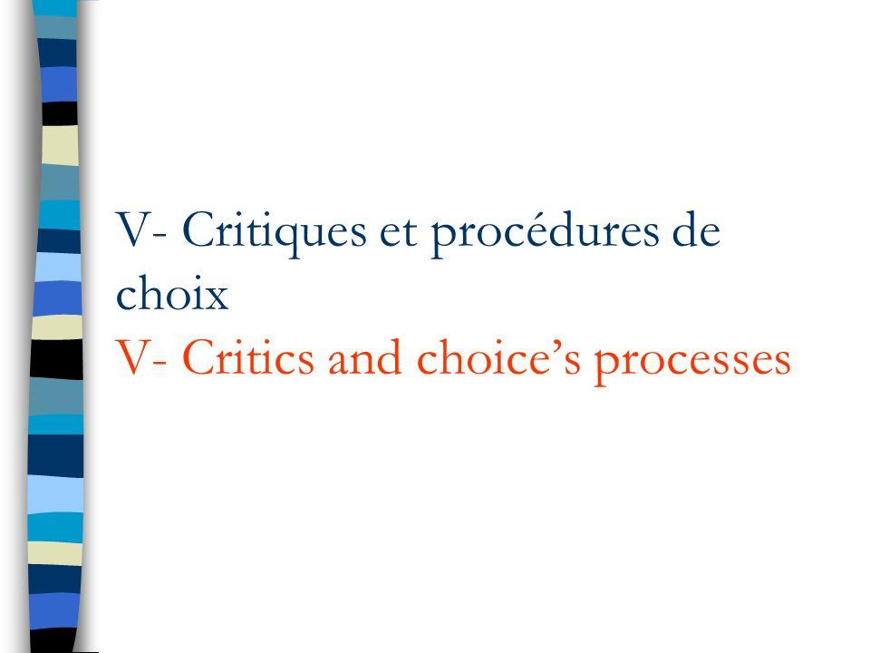 V- Critiques et procédures de choix V- Critics and choice's processes