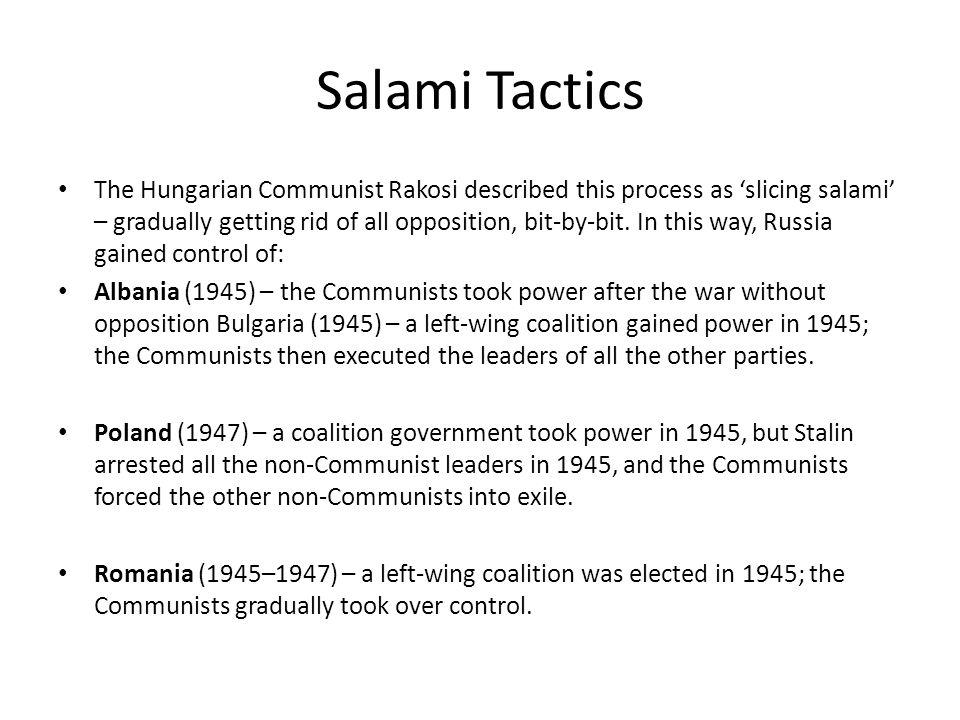 Salami Tactics