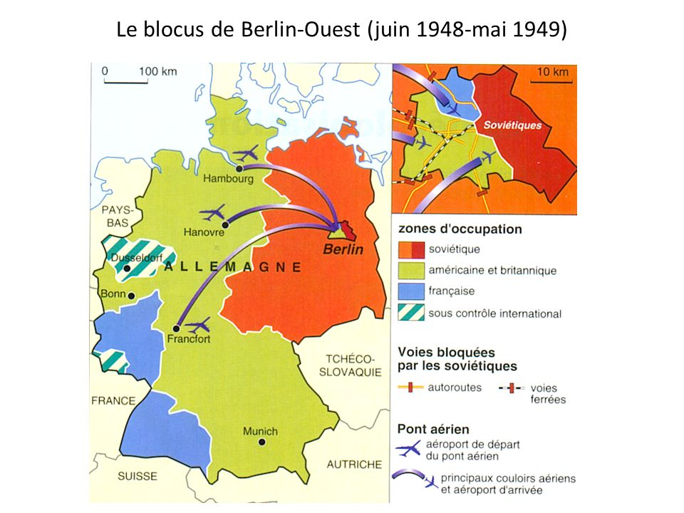 Le blocus de Berlin-Ouest (juin 1948-mai 1949)