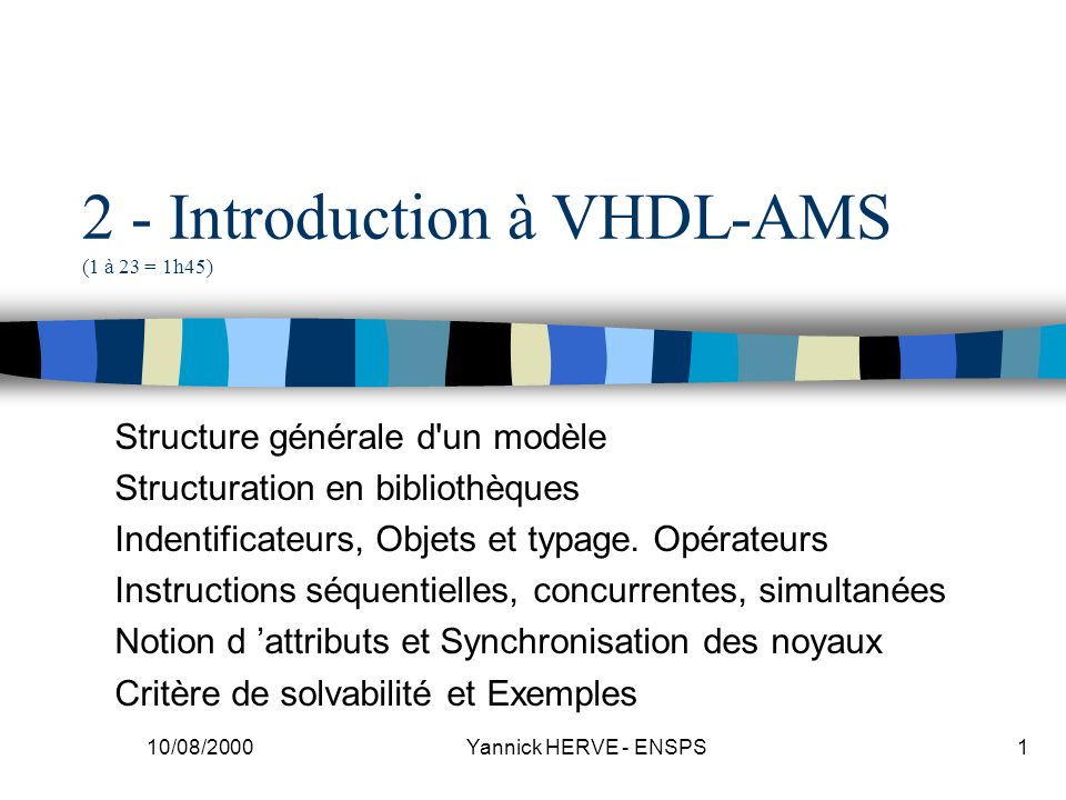 2 - Introduction à VHDL-AMS (1 à 23 = 1h45)