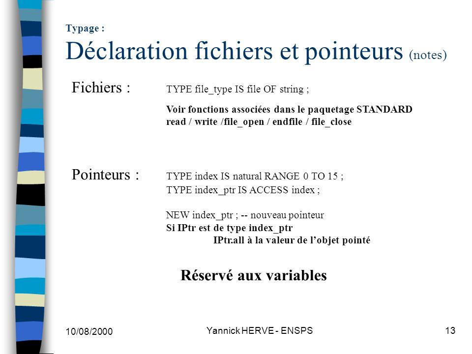 Typage : Déclaration fichiers et pointeurs (notes)
