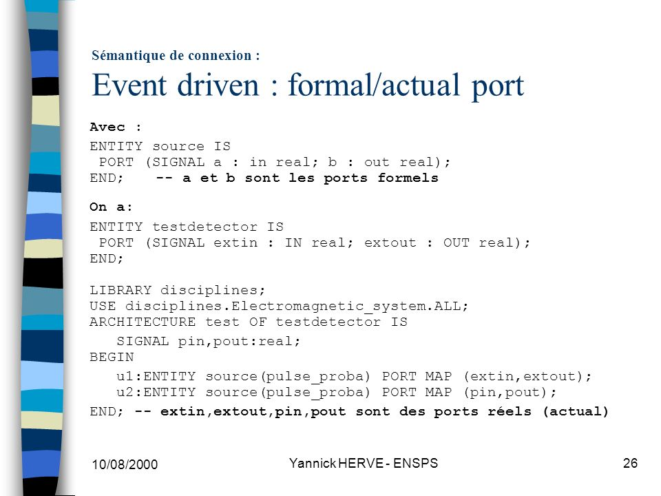 Sémantique de connexion : Event driven : formal/actual port