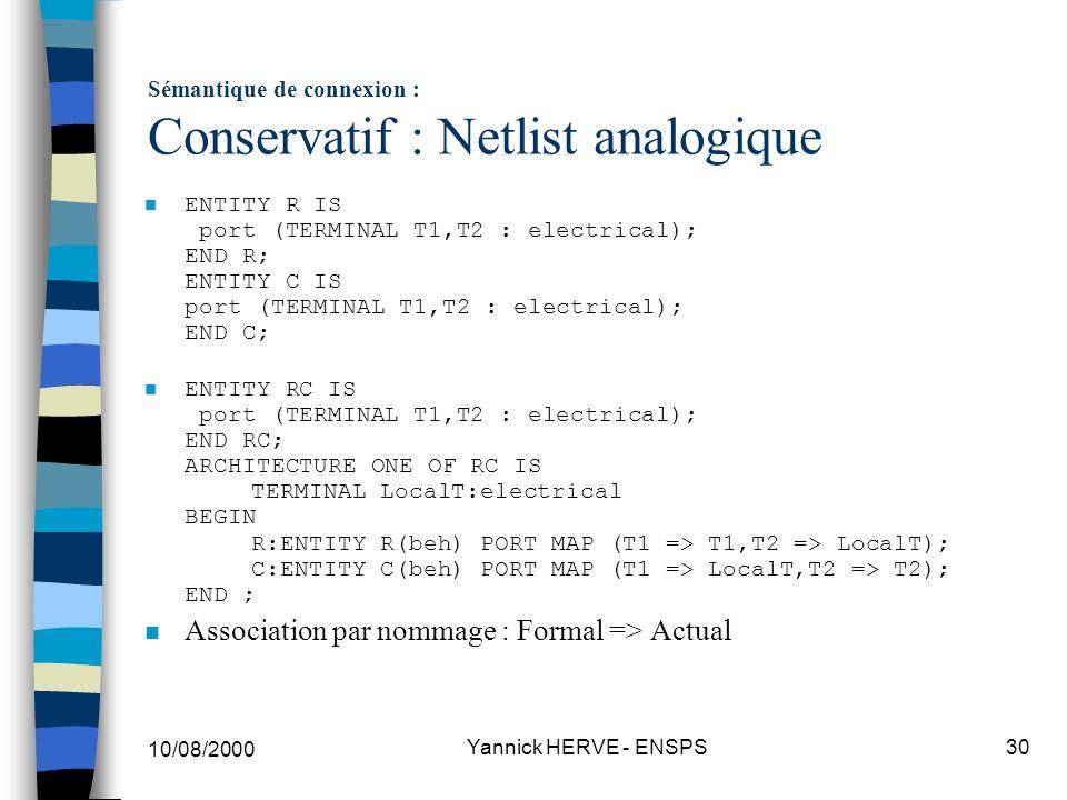 Sémantique de connexion : Conservatif : Netlist analogique