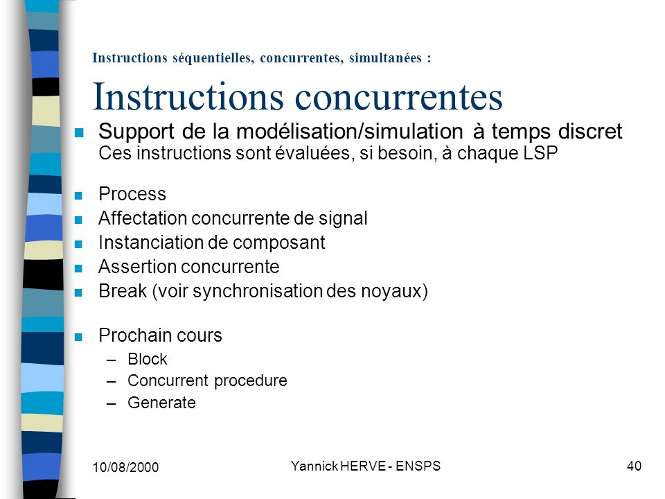 Instructions séquentielles, concurrentes, simultanées : Instructions concurrentes