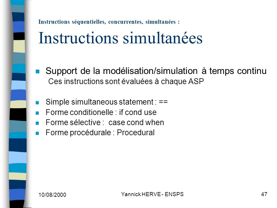 Instructions séquentielles, concurrentes, simultanées : Instructions simultanées