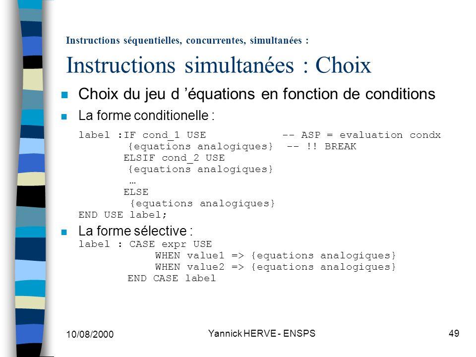 Choix du jeu d 'équations en fonction de conditions