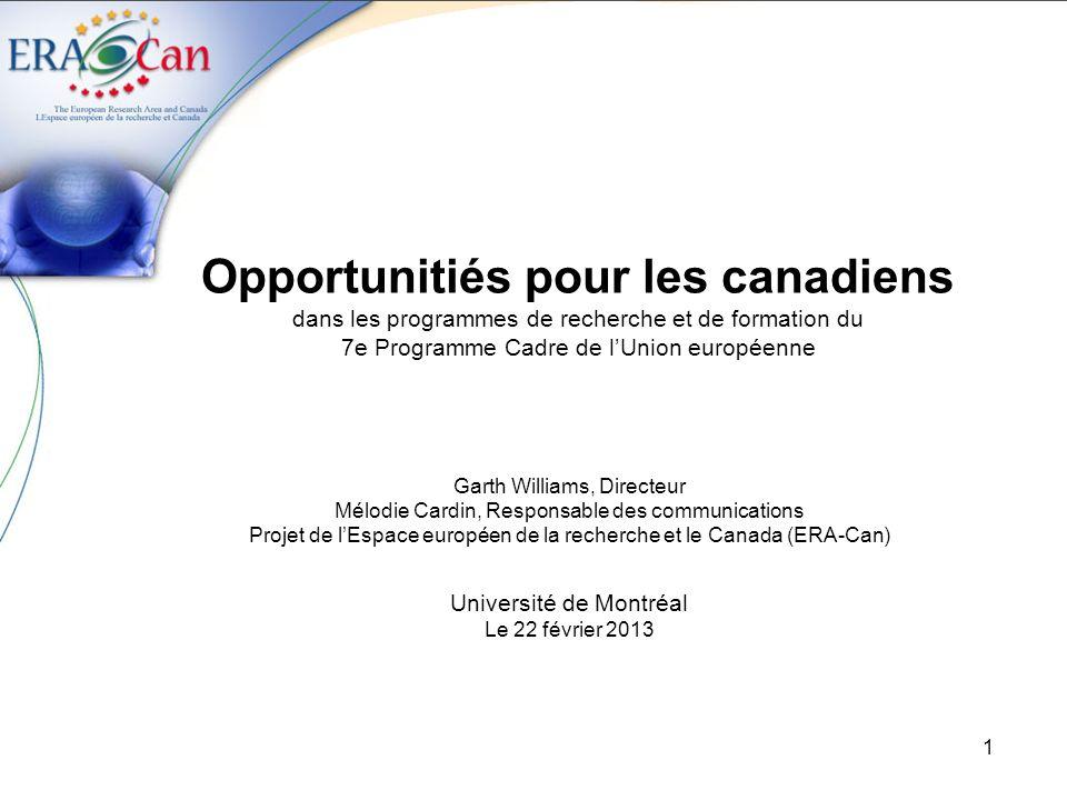 Opportunitiés pour les canadiens dans les programmes de recherche et de formation du 7e Programme Cadre de l'Union européenne