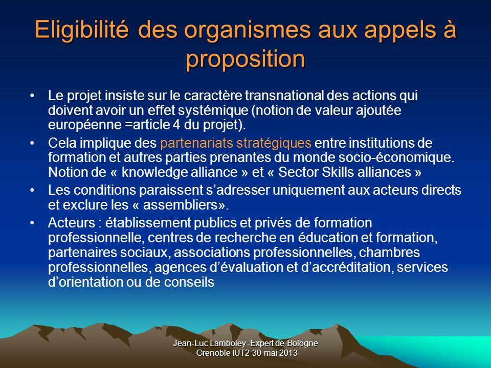 Eligibilité des organismes aux appels à proposition