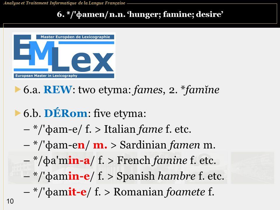 6. */ ɸamen/ n.n. 'hunger; famine; desire'