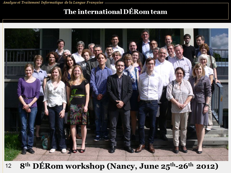 The international DÉRom team