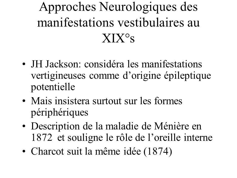 Approches Neurologiques des manifestations vestibulaires au XIX°s