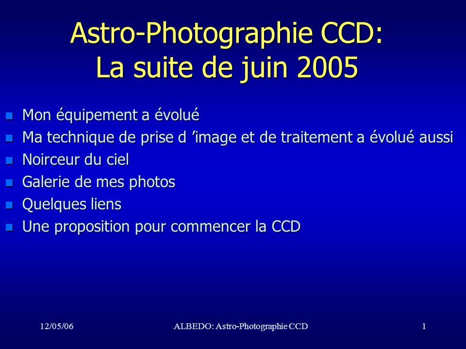 Astro-Photographie CCD: La suite de juin 2005