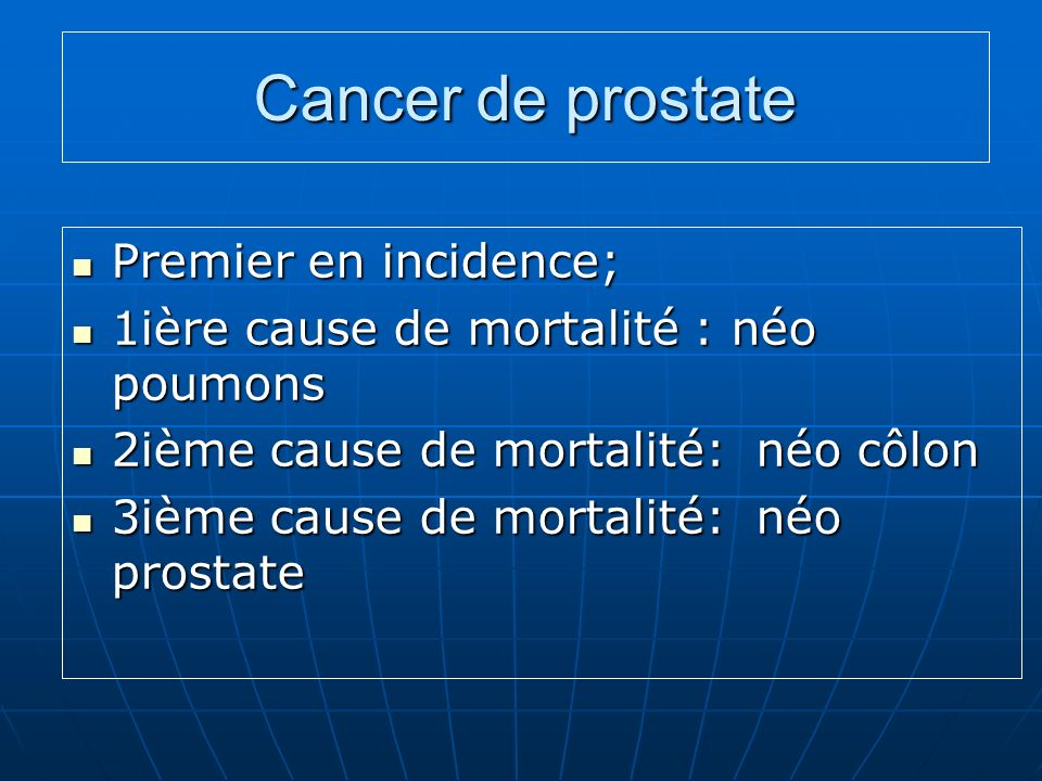 Cancer de prostate Premier en incidence;