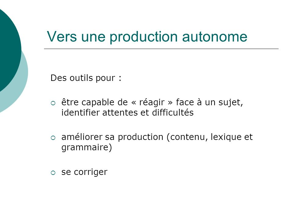 Vers une production autonome