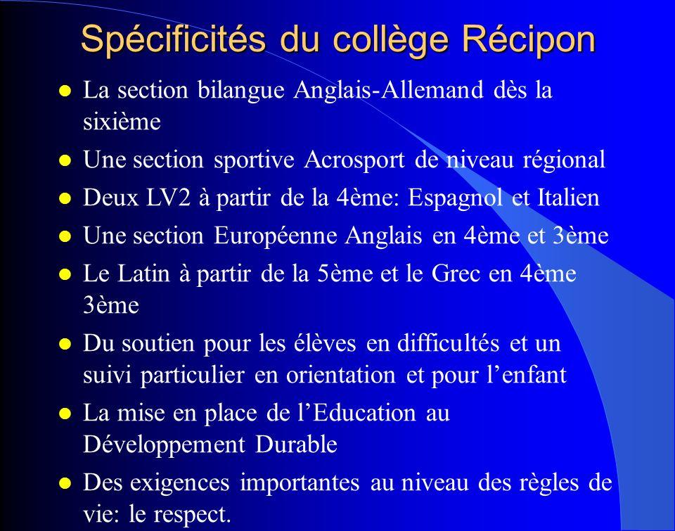 Spécificités du collège Récipon