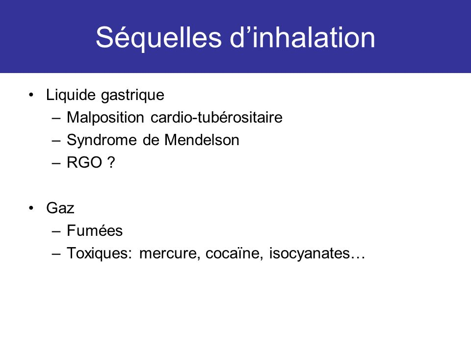 Séquelles d'inhalation