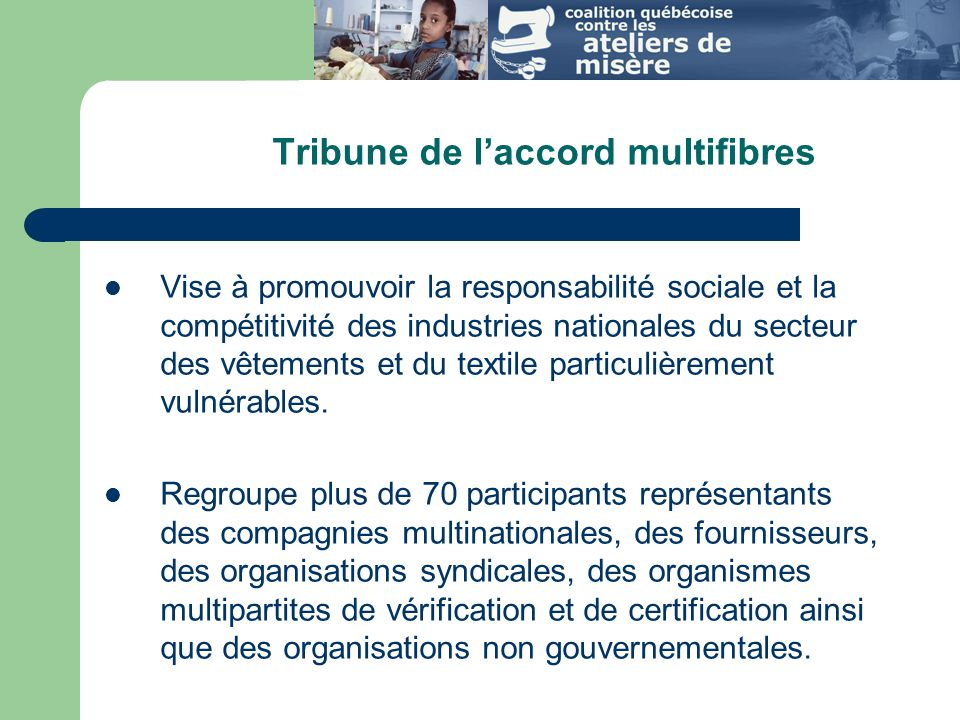 Tribune de l'accord multifibres