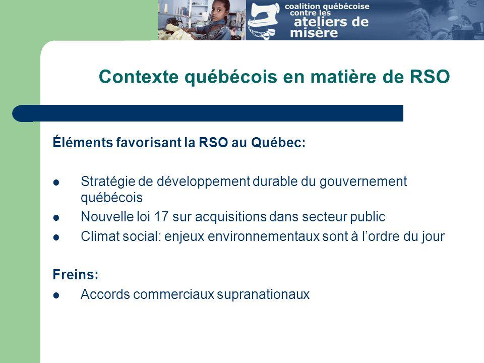 Contexte québécois en matière de RSO
