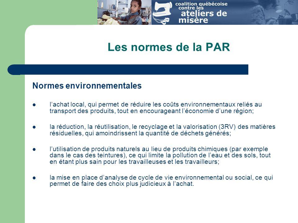 Les normes de la PAR Normes environnementales