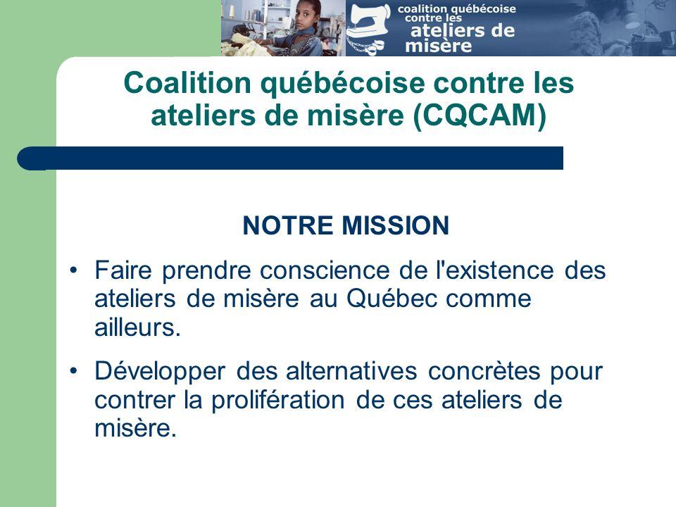 Coalition québécoise contre les ateliers de misère (CQCAM)