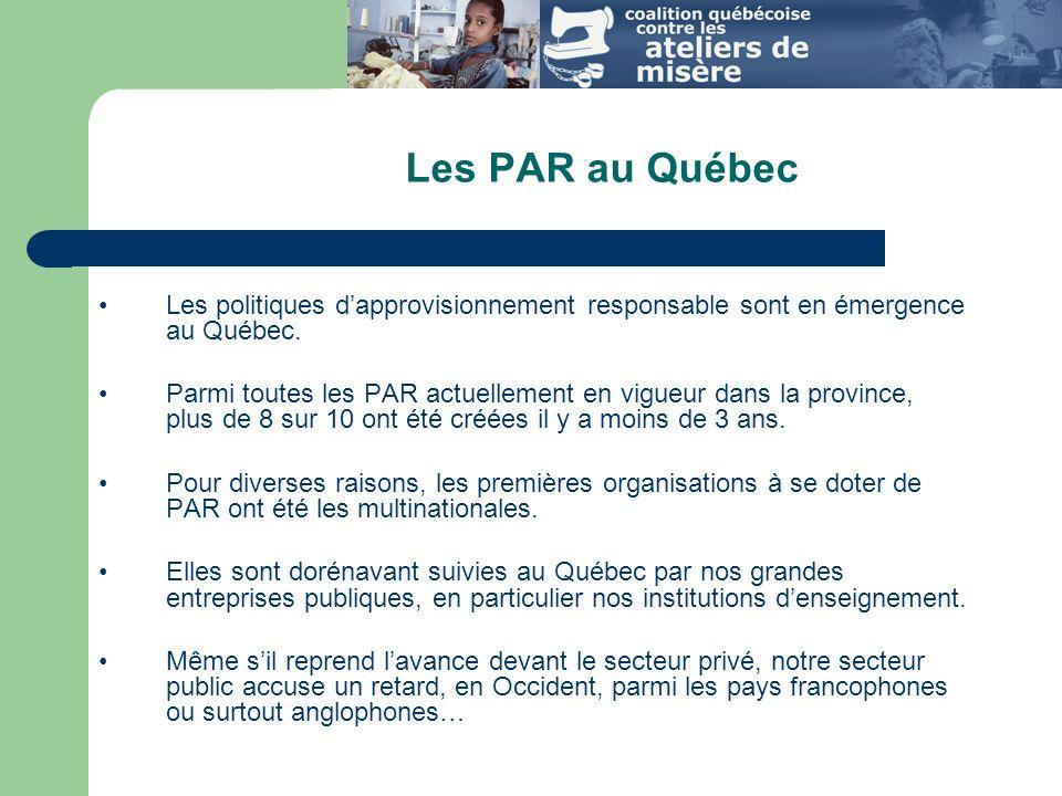 Les PAR au Québec Les politiques d'approvisionnement responsable sont en émergence au Québec.