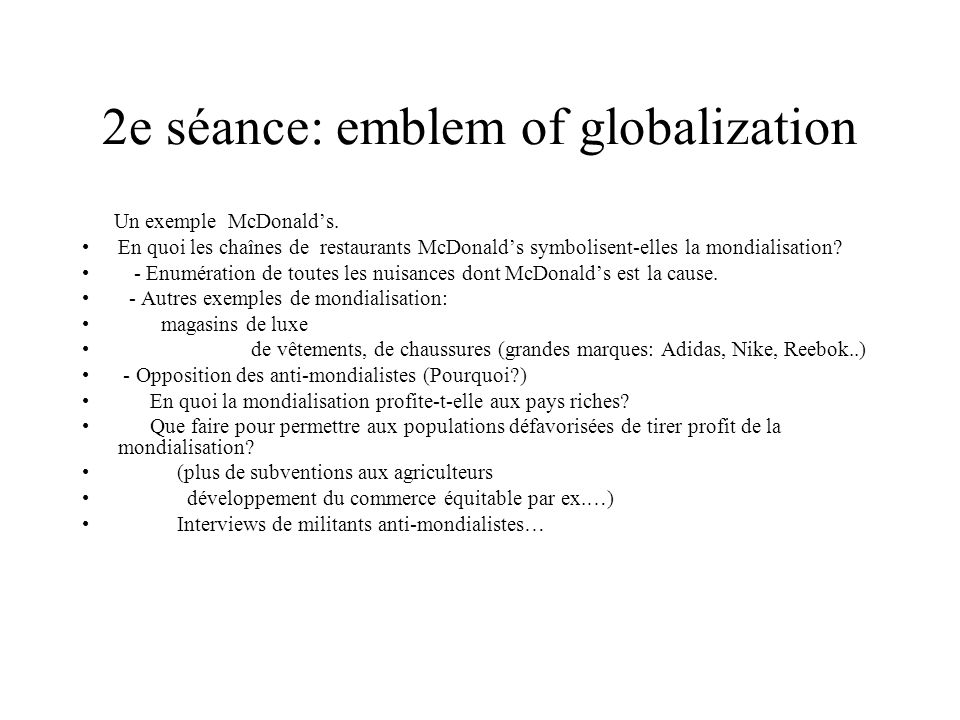 2e séance: emblem of globalization