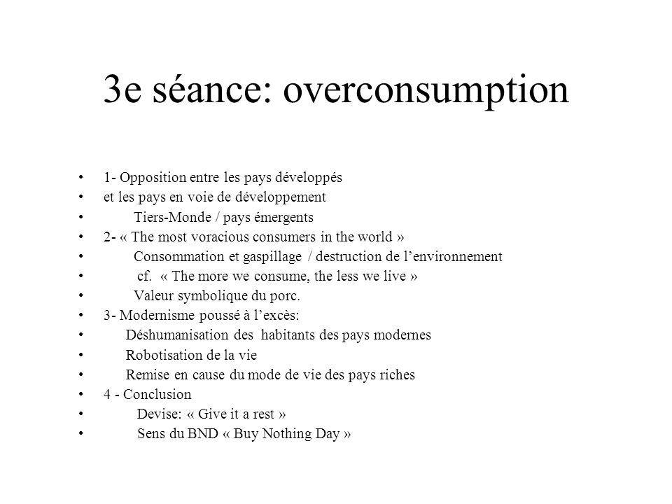 3e séance: overconsumption