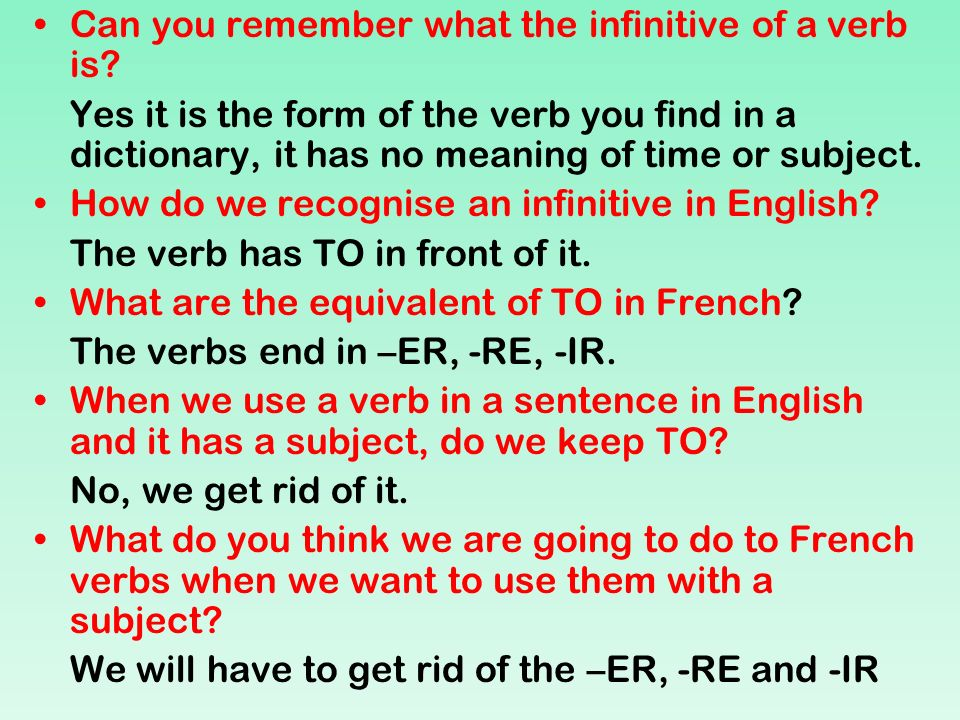 Can you remember what the infinitive of a verb is