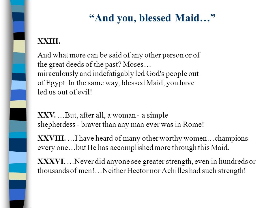 And you, blessed Maid…
