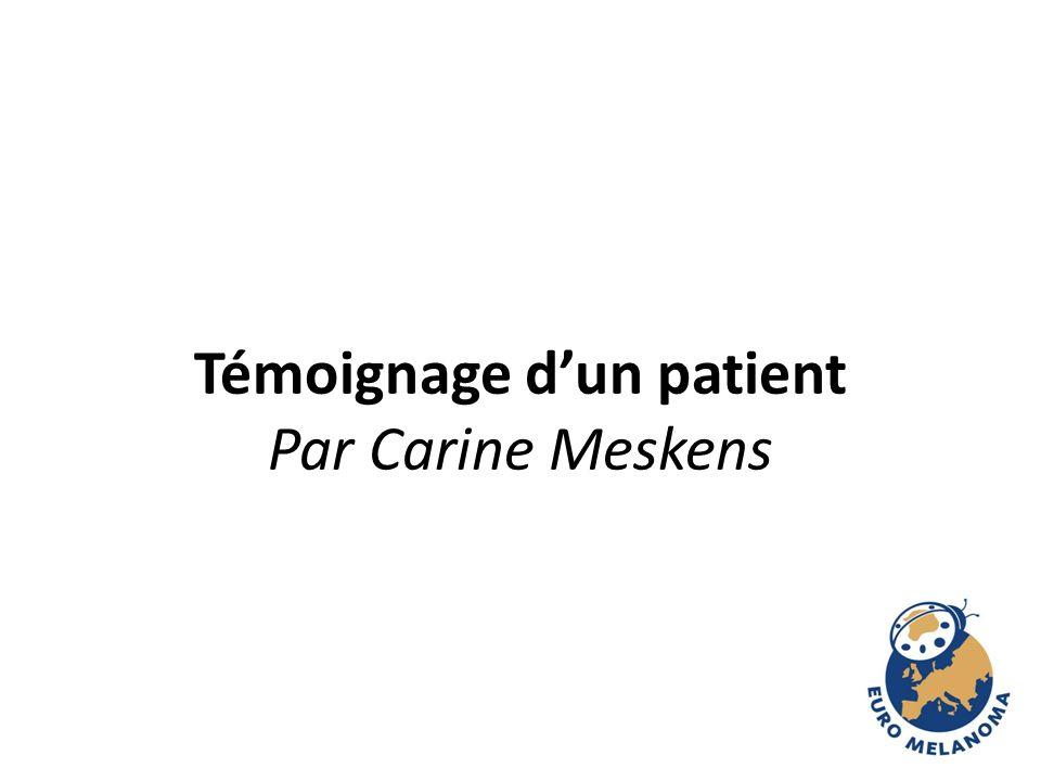 Témoignage d'un patient Par Carine Meskens
