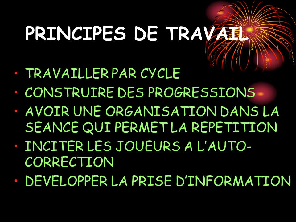 PRINCIPES DE TRAVAIL TRAVAILLER PAR CYCLE CONSTRUIRE DES PROGRESSIONS
