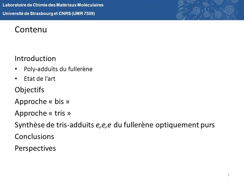 Contenu Introduction Objectifs Approche « bis » Approche « tris »