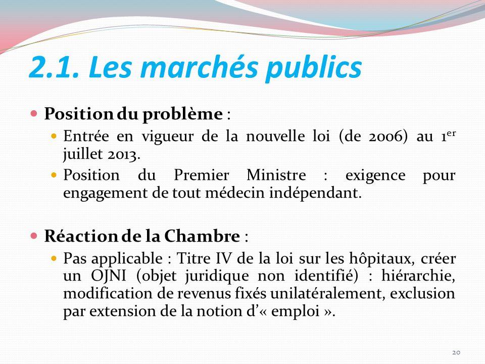 2.1. Les marchés publics Position du problème :