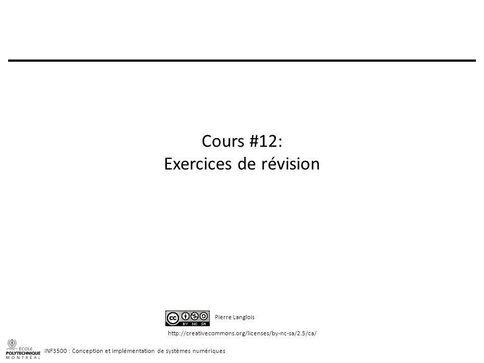 Cours #12: Exercices de révision