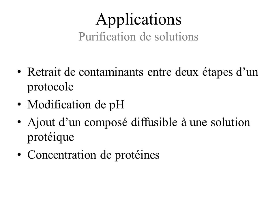 Applications Purification de solutions