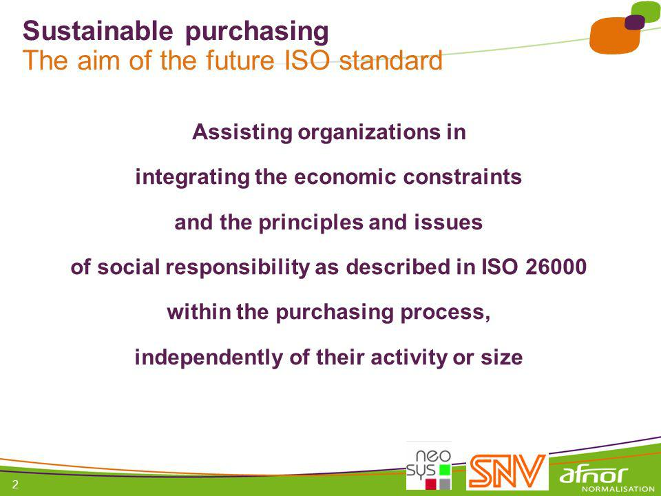 Sustainable purchasing The aim of the future ISO standard