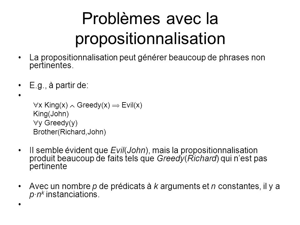 Problèmes avec la propositionnalisation