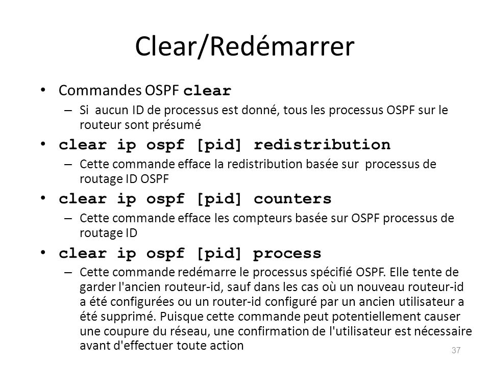 Clear/Redémarrer Commandes OSPF clear